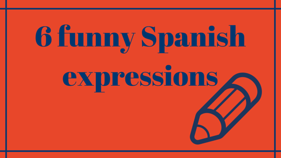 Spanish idiomatic expressions for essays