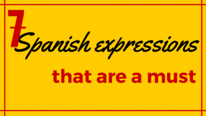7-Spanish-expressions-that-are-a-must
