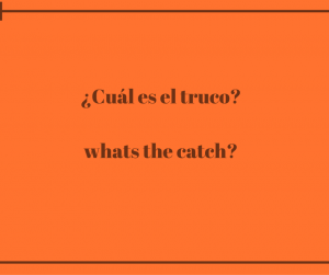 Cuál-es-el-truco-whats-the-catch