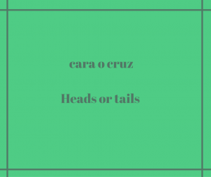 Heads-or-tails-in-spanish