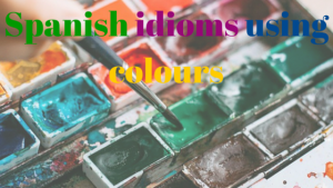 Spanish-idioms-using-colours