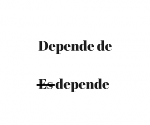 depends-on-in-spanish