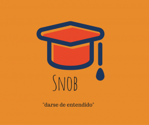 how-do-you-say-snob-in-spanish