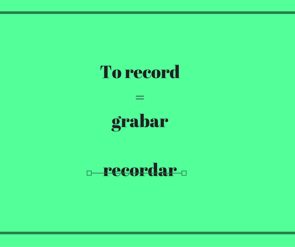 how-do-you-say-to-record-in-Spanish