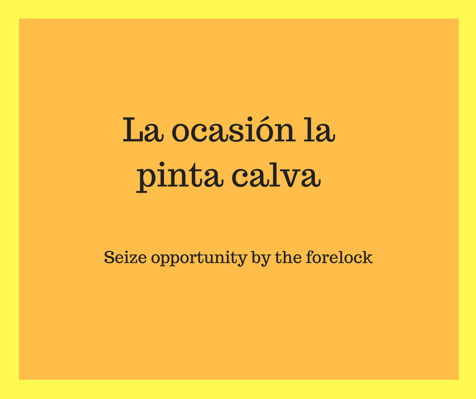 how-to-grab-an-opportunity-in-spanish