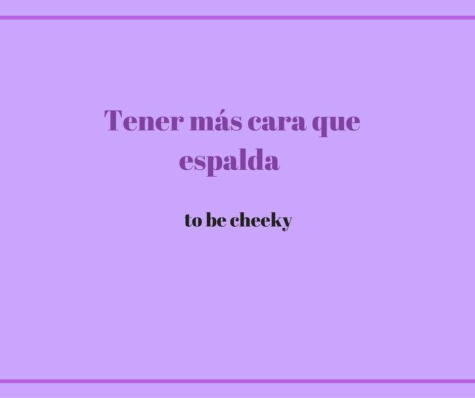 to-be-cheeky-in-spanish