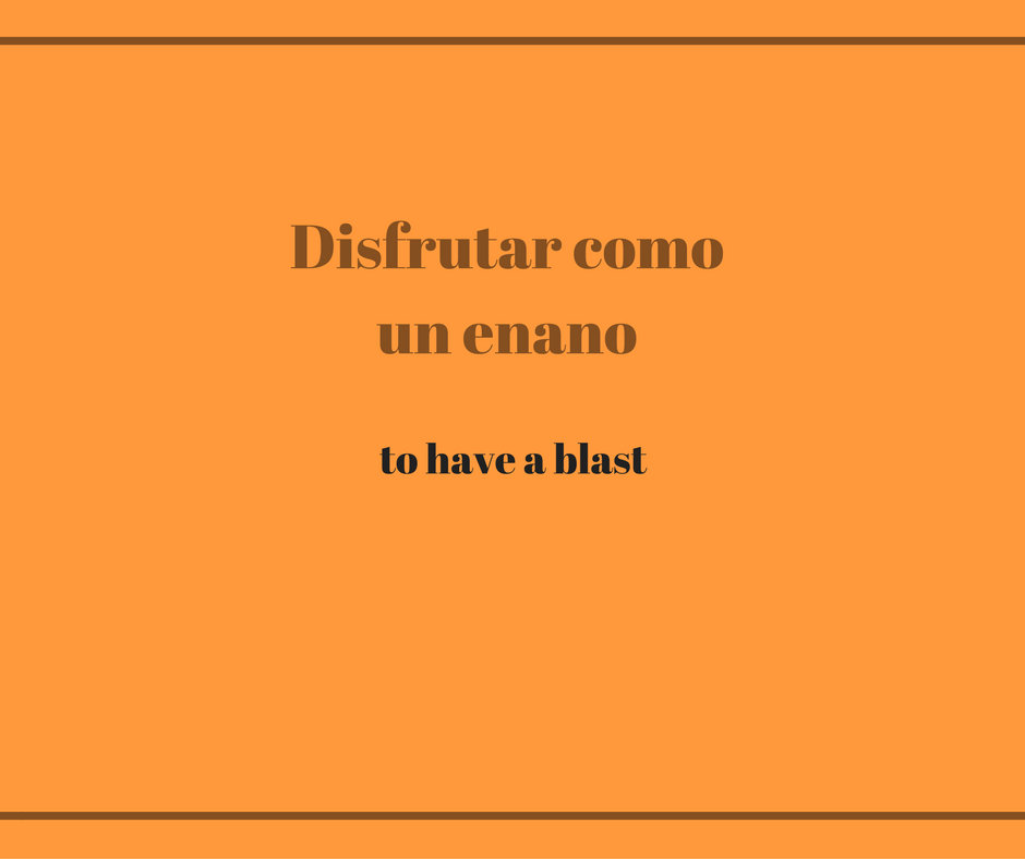 to-have-a-blast-in-spanish