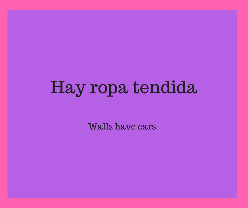 walls-have-ears-in-spanish